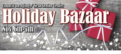 Neal Senior Center Holiday Bazaar