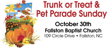 FALLSTON BAPTIST CHURCH TRUNK OR TREAT SUNDAY