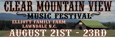 3rd ANNUAL CLEAR MOUNTAIN MUSIC FESTIVAL...