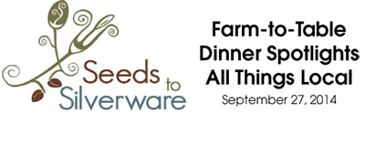 SEEDS TO SILVERWARE IS SEPTEMBER 27, 2014