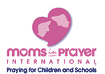 Army of moms praying for children and schools