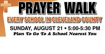 PRAYER WALK FOR CLEVELAND COUNTY SCHOOLS