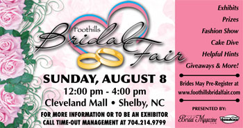 FOOTHILLS BRIDAL FAIR Coming August 8th