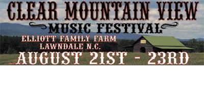 3rd ANNUAL CLEAR MOUNTAIN MUSIC FESTIVAL...