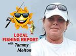 Tammy Melton Fishing Report